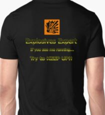 Explosives Expert Unisex T-Shirt