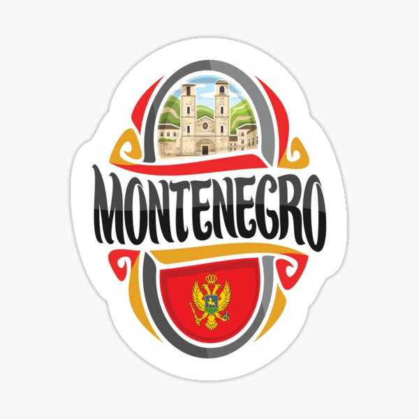 Montenegro Montenegrin Montenegro Raised Me Sticker