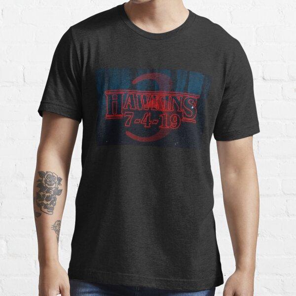 Hawkins 7-4-19 Essential T-Shirt