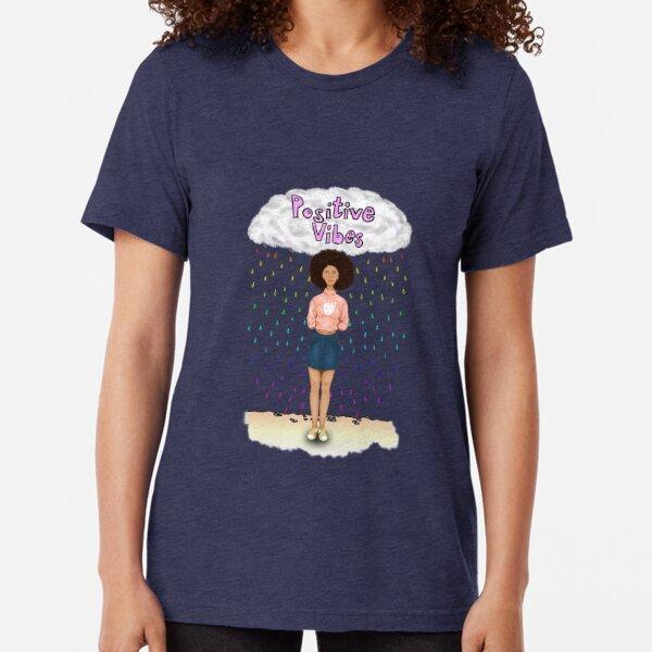 Positive Vibes Tri-blend T-Shirt