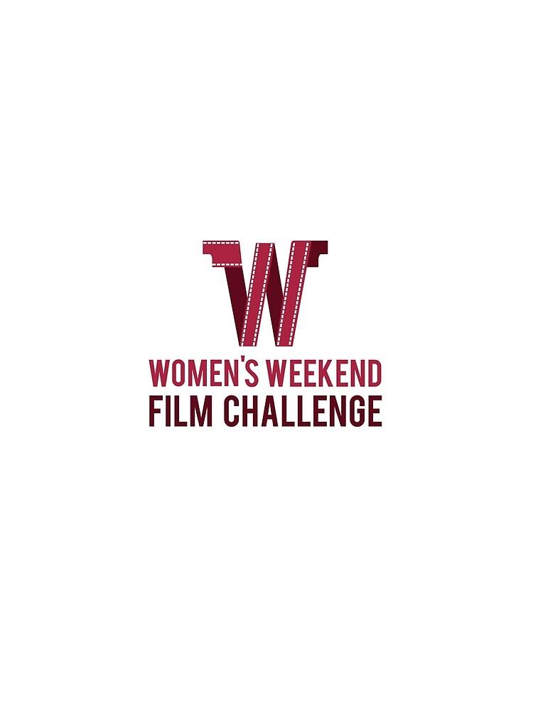 Women's Weekend Film Challenge by WWFilmChallenge