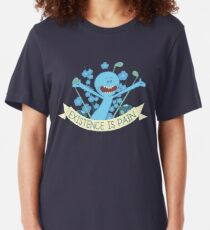 Existence is Pain Slim Fit T-Shirt