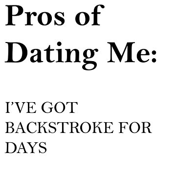 Pros to dating me