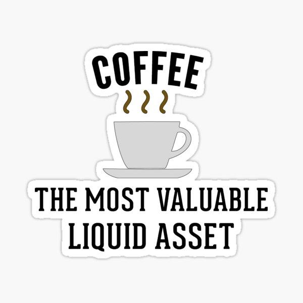 Contabilidad de activos líquidos de café Pegatina