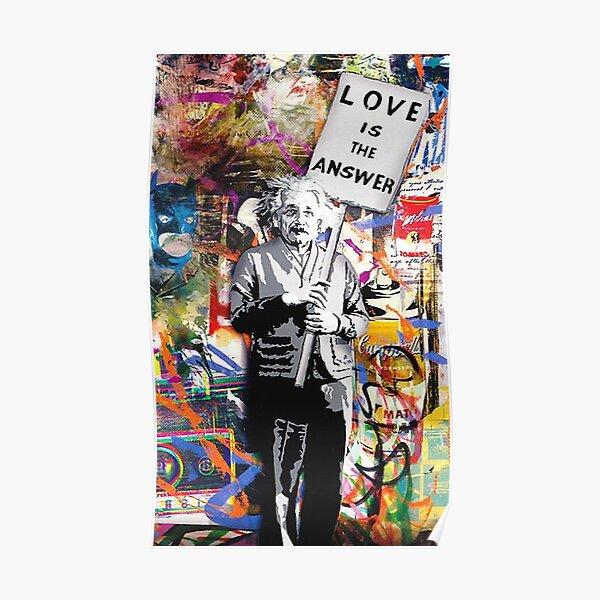 Banksy Albert Einstein El amor es la respuesta Graffiti Vibe Póster