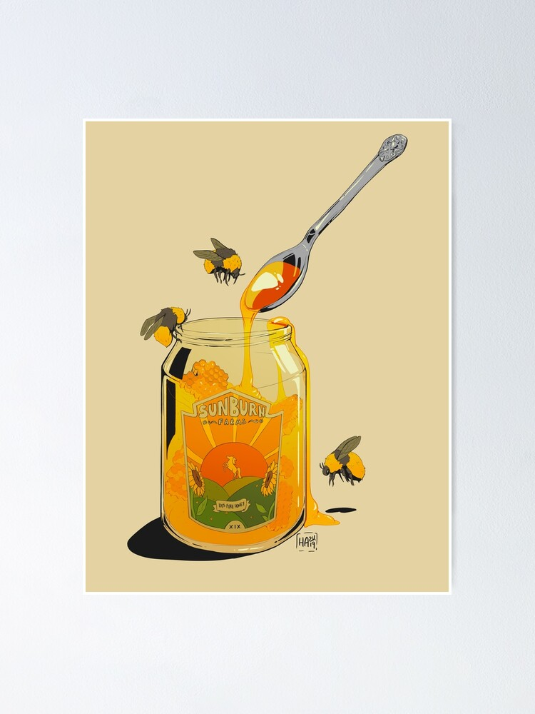 Alternate view of Honey Poster