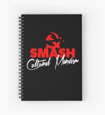 SMASH CULTURAL MARXISM Spiral Notebook