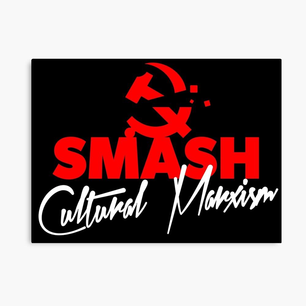 SMASH CULTURAL MARXISM Canvas Print