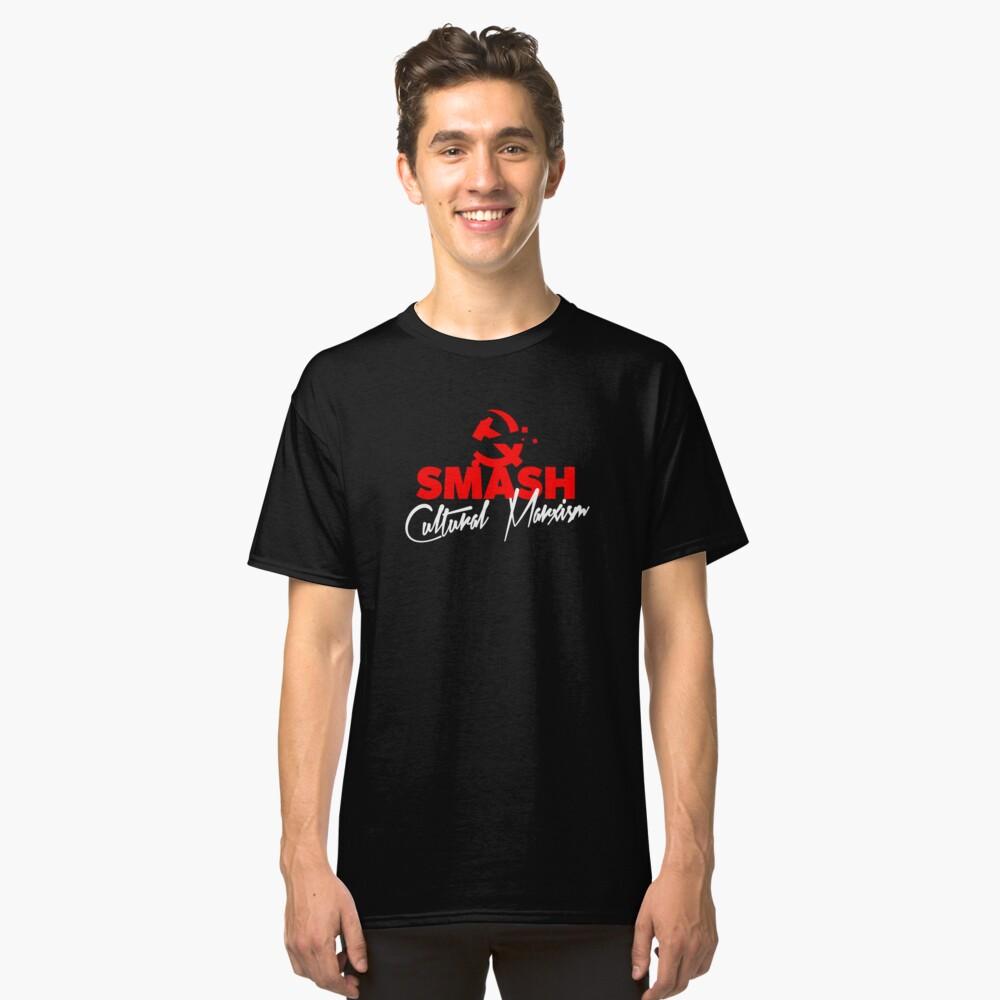 SMASH CULTURAL MARXISM Classic T-Shirt