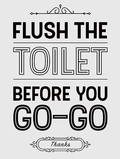 Spülen Sie die Toilette, bevor Sie loslegen Badezimmer Dekor\