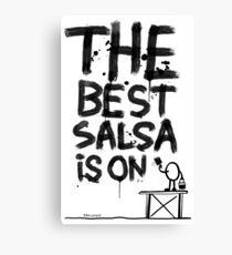 La mejor salsa es on... Lienzo