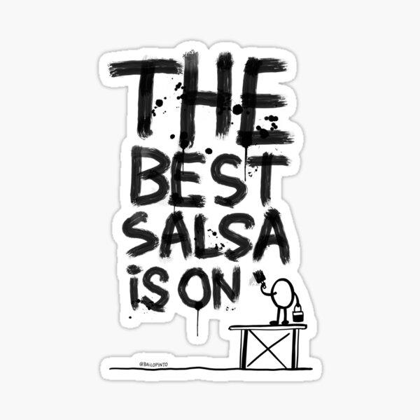 The best salsa is on ... Sticker