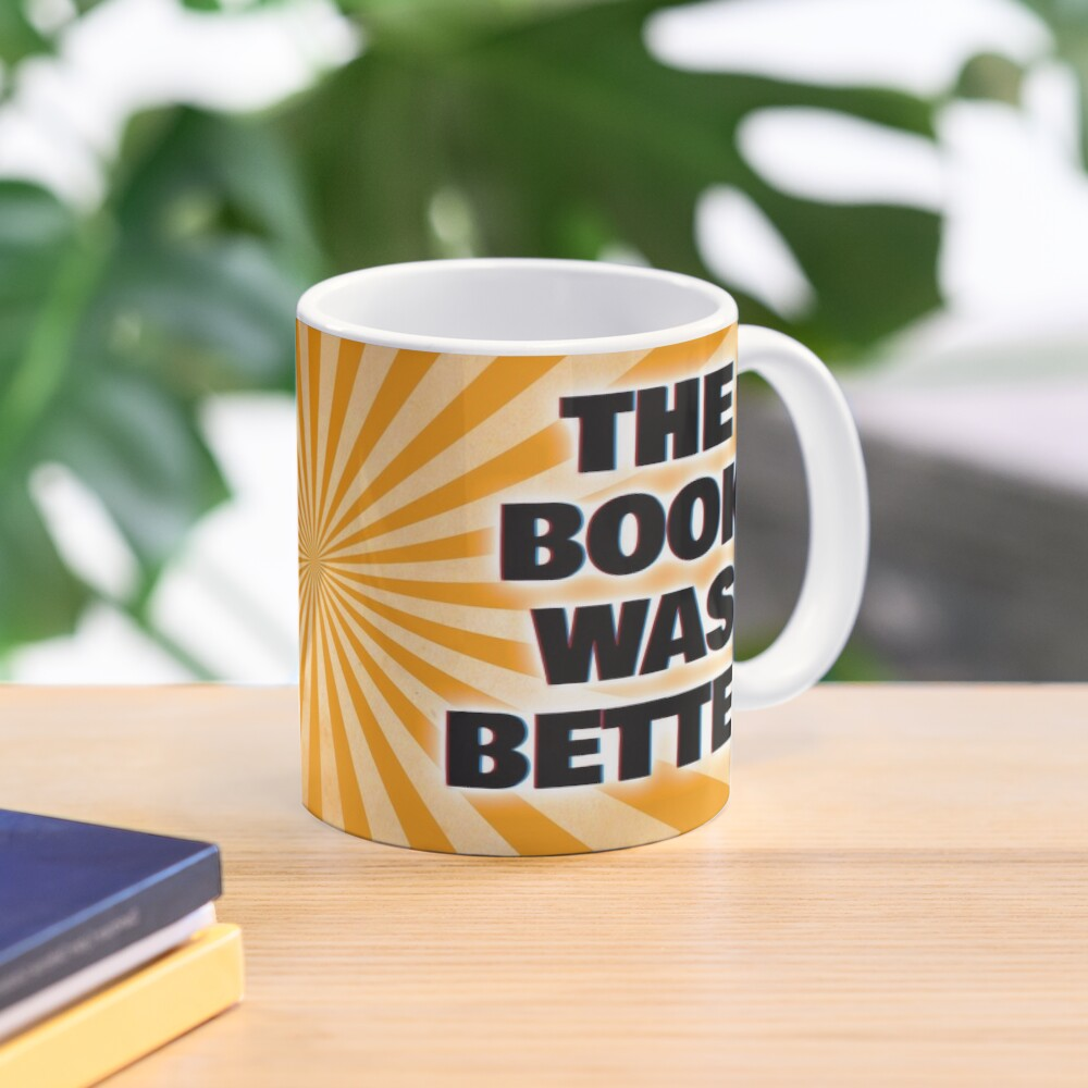 """The Book Was Better"" - Scene by Scene Podcast Mug"