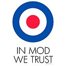 In MOD We Trust by Will Ruocco