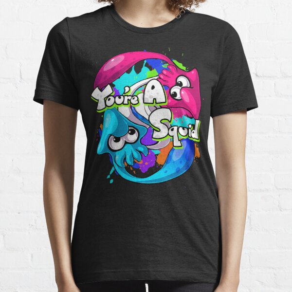 You're a Squid Now Essential T-Shirt