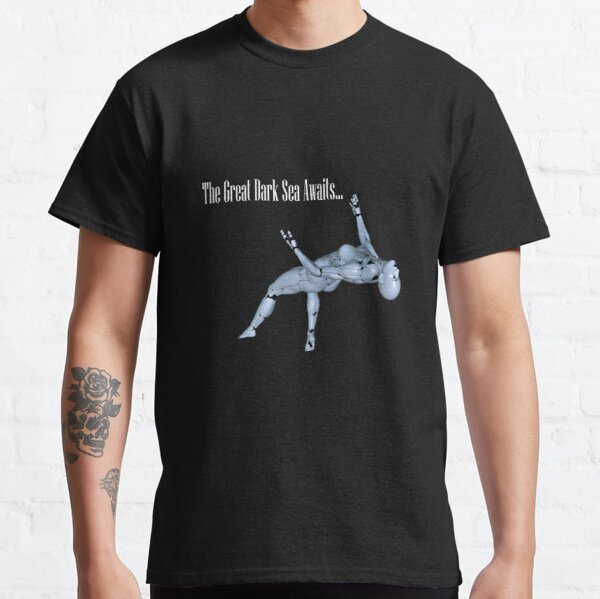 The Great Dark Sea Awaits... Classic T-Shirt