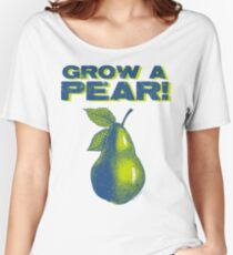 Grow A Pear Women's Relaxed Fit T-Shirt