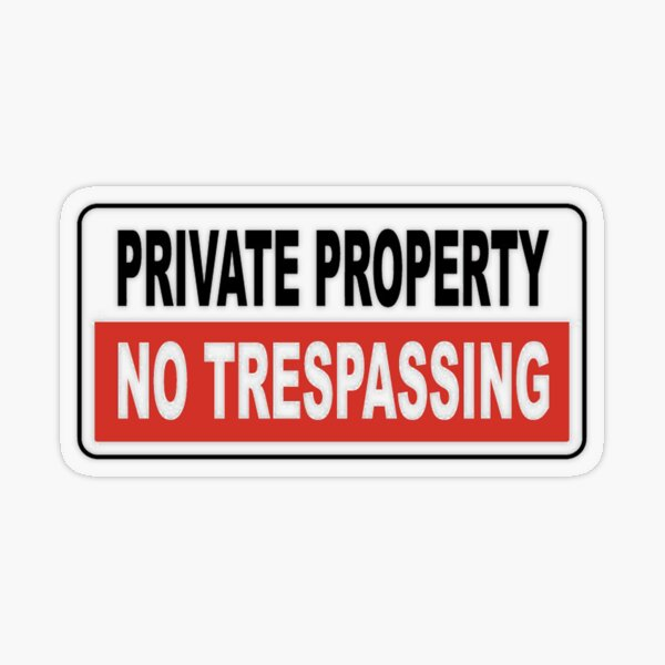 Private Property Transparent Sticker