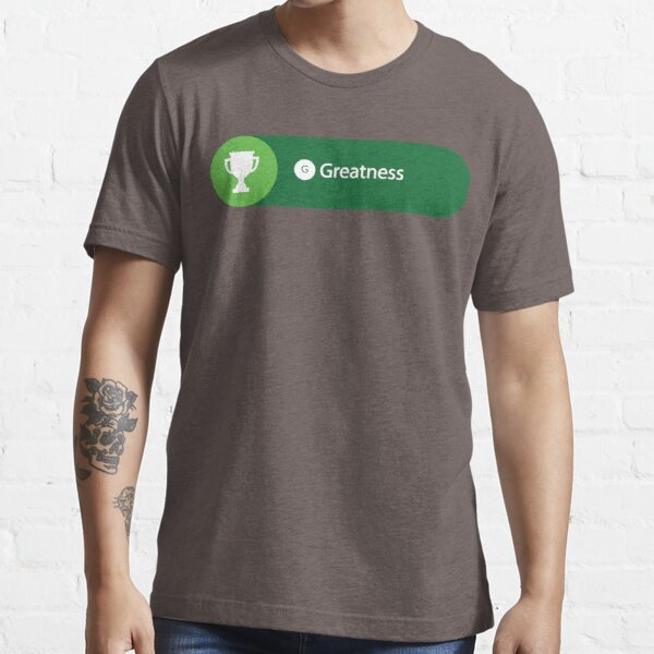Greatness Achieved Essential T-Shirt