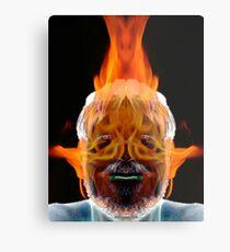You Burn Me Up Metal Print