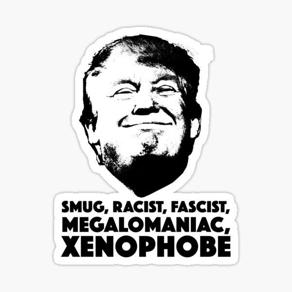 Smug racist Sticker