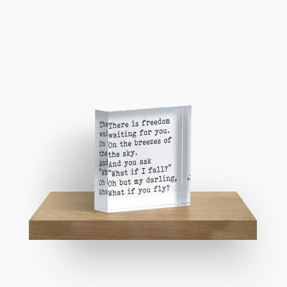 Oh but my darling what if you fly? inspirational quote. Acrylic Block