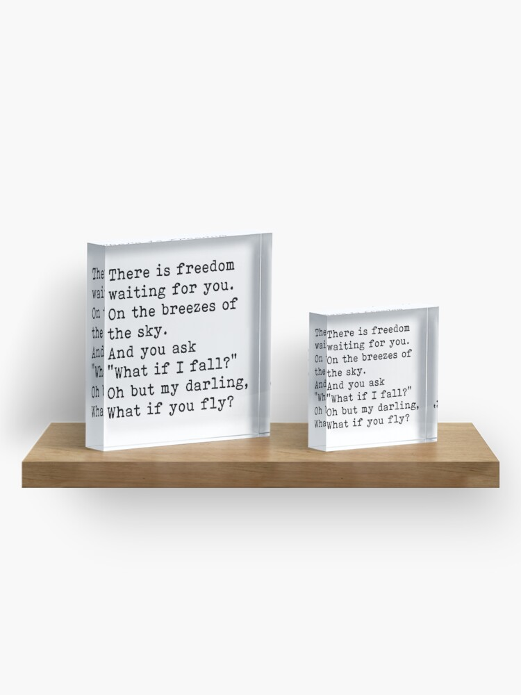 Alternate view of Oh but my darling what if you fly? inspirational quote. Acrylic Block
