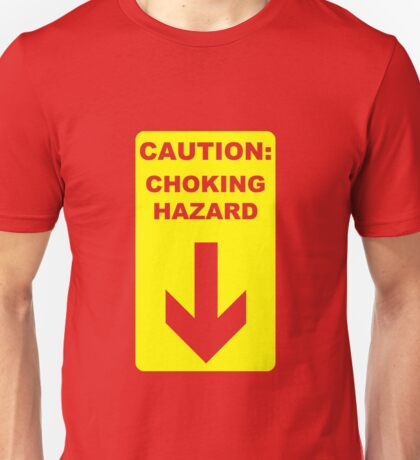 CAUTION: Choking Hazard T-Shirt
