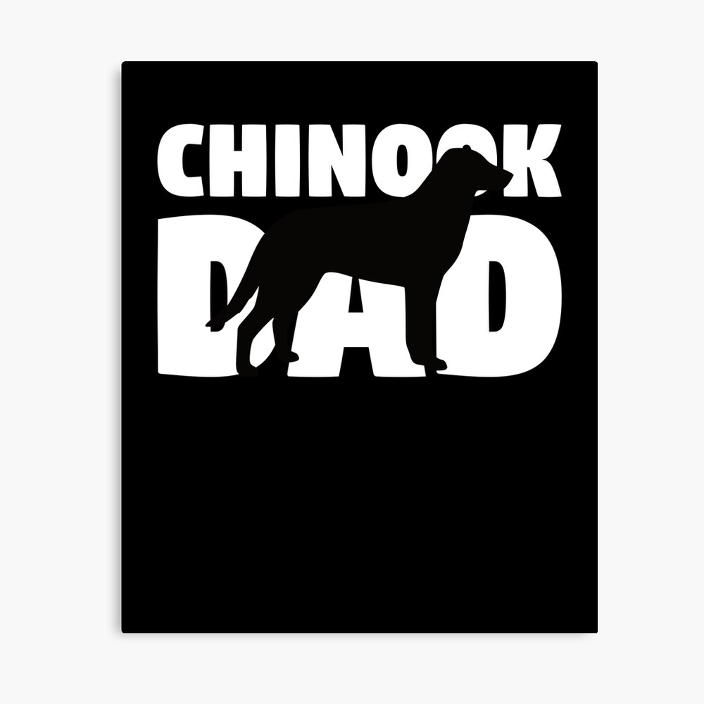 Chinook Dad T-Shirt Chinook Gift Father Dog Dad Tee Lienzo