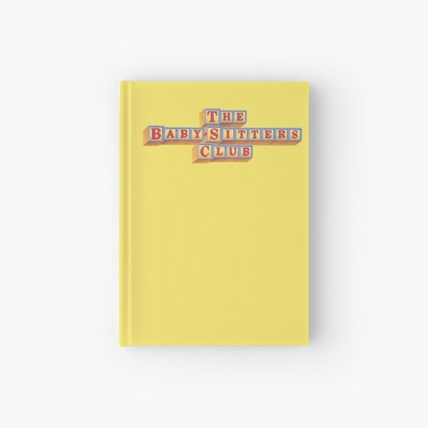 The Baby-Sitters Club, The BabySitters Club Hardcover Journal