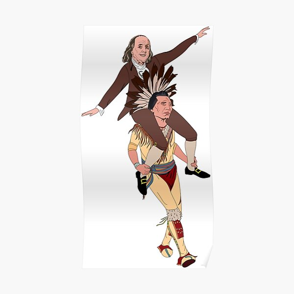 Benjamin Franklin and Iroquois Confederacy Poster