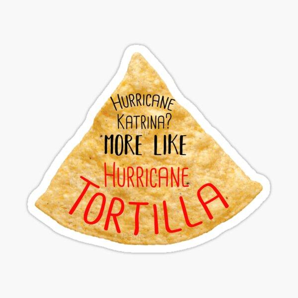hurricane tortilla Sticker