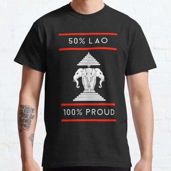 50 percent lao 100 percent proud Classic T-Shirt