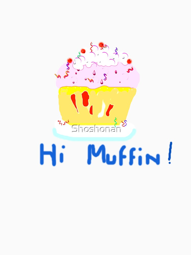 Hi Muffin Pretty by Shoshonan