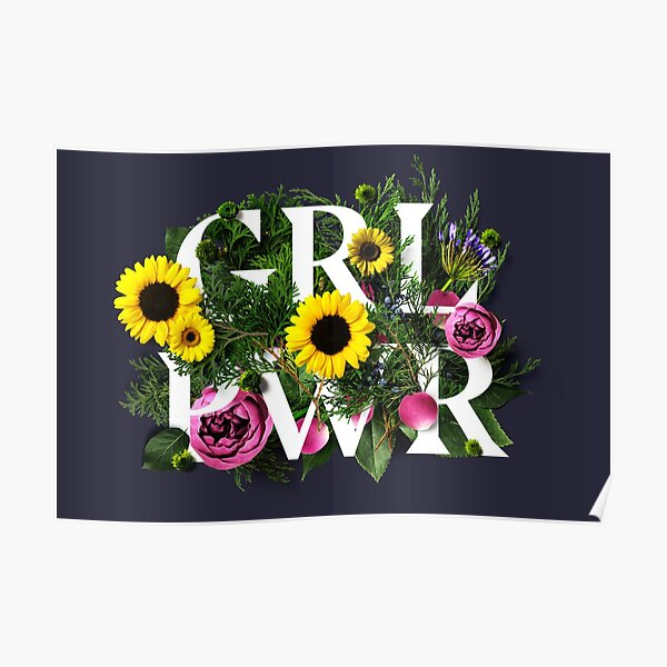 Girl Power Flowers Poster