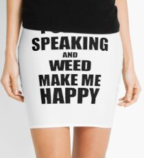 Public Speaking And Weed Make Me Happy Funny Gift Idea For Hobby Lover Minirock