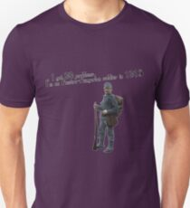 I got 99 problems, I'm an Austro-Hungarian soldier in 1915 Unisex T-Shirt