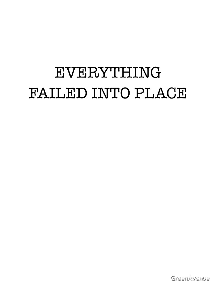 everything failed by GreenAvenue