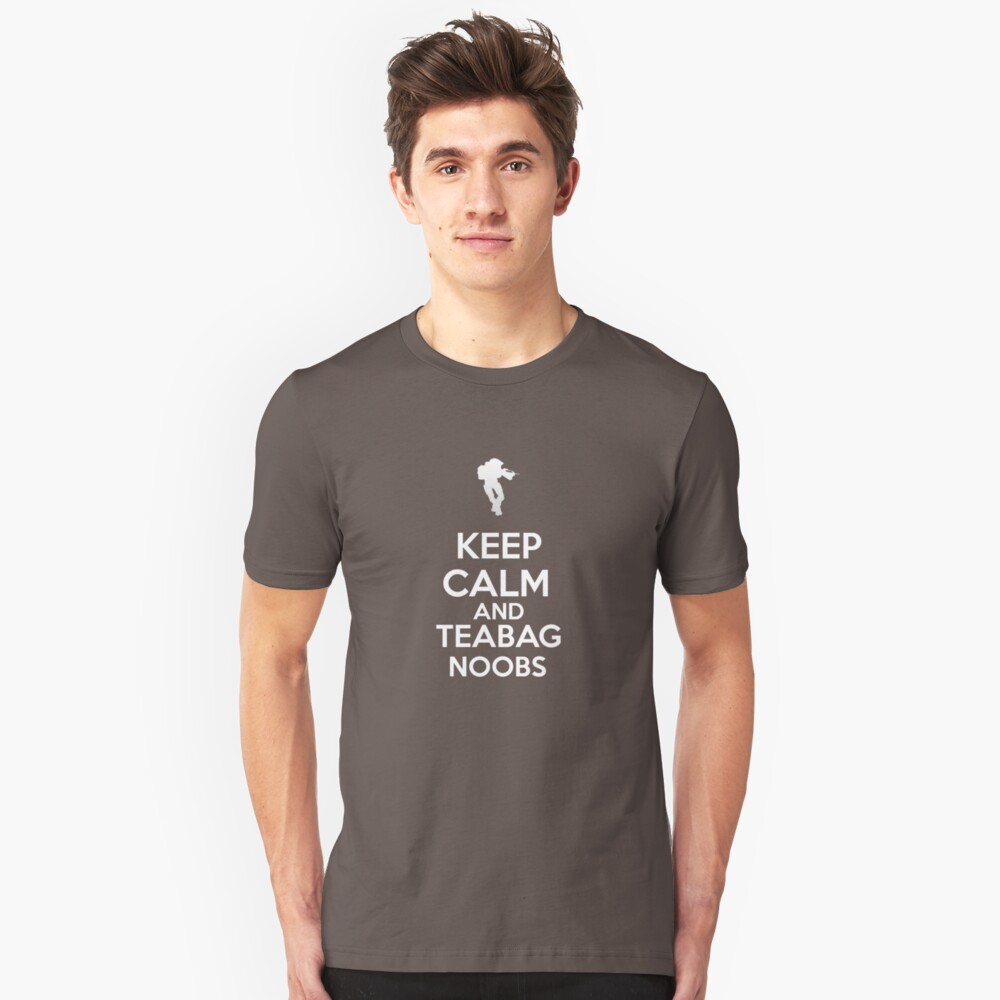 Keep Calm And Teabag Noobs - White Unisex T-Shirt Front