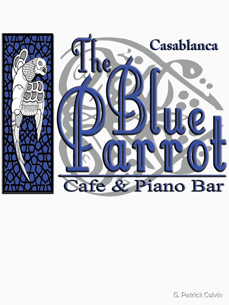 Casablanca - The Blue Parrot | Unisex T-Shirt