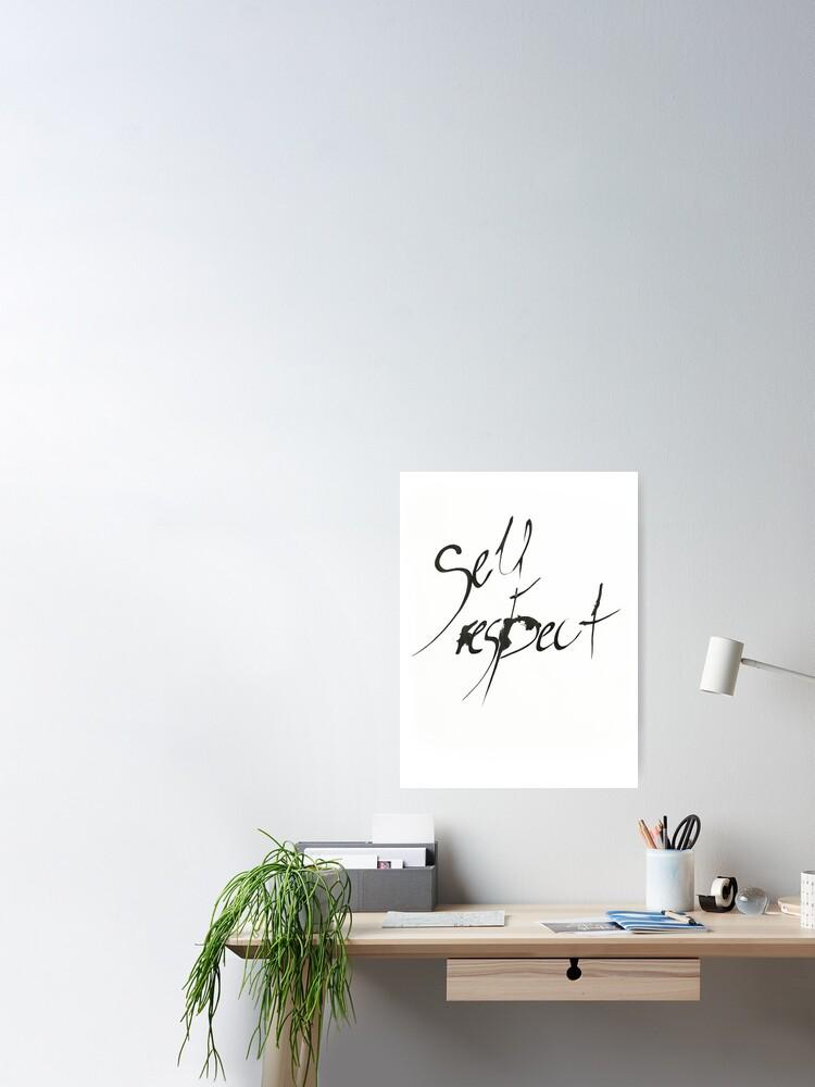 Alternative Ansicht von Self Respect Poster
