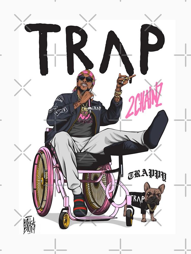 TRAP 2 Chainz by JesusChristYC