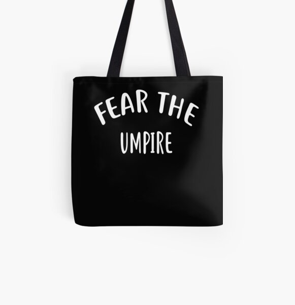 Fear The UMPIRE T-Shirt for UMPIRES Shirt All Over Print Tote Bag