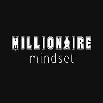Millionaire Mindset - Millions by TNTs