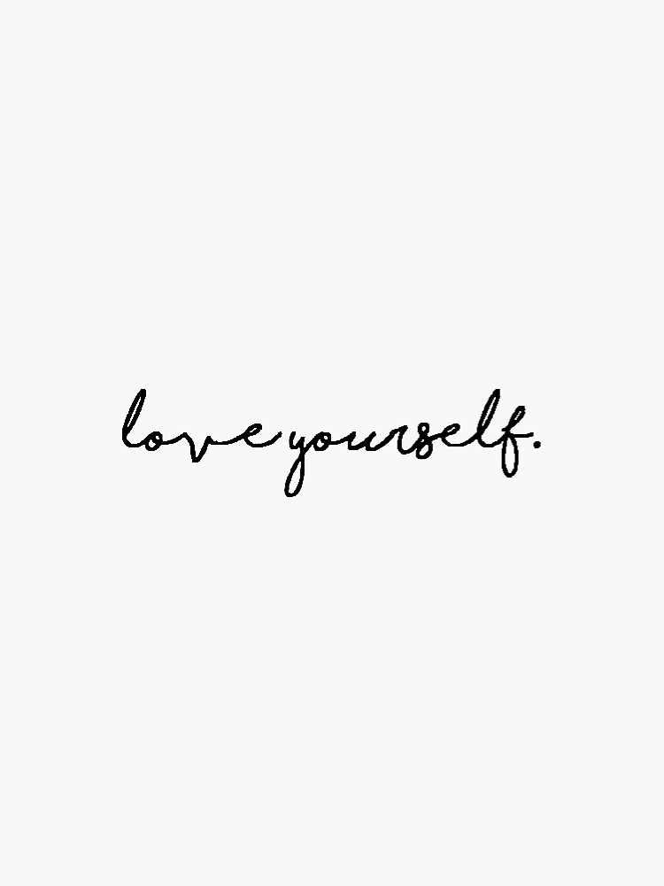 Love yourself  by swaygirls
