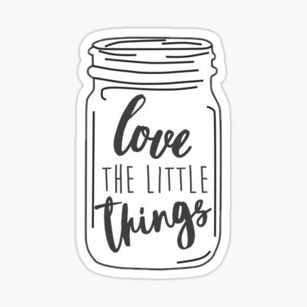 Love the little things jar Sticker