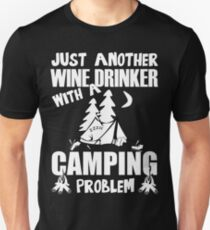 Just Another Wine Drinker With A Camping Problem Slim Fit T-Shirt