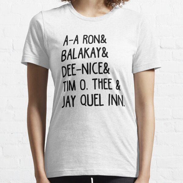 s Tim O. Thee & Dee Nice & Ay Ay Ron & Balak Aye & Jay Quellin T-Shirt Essential T-Shirt