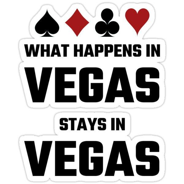 what happens in vegas stays in vegas stickers by evahhamilton redbubble. Black Bedroom Furniture Sets. Home Design Ideas
