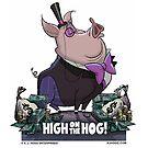 "A. J. HOGG  ""HIGH ON THE HOG!"" by PigMan62"